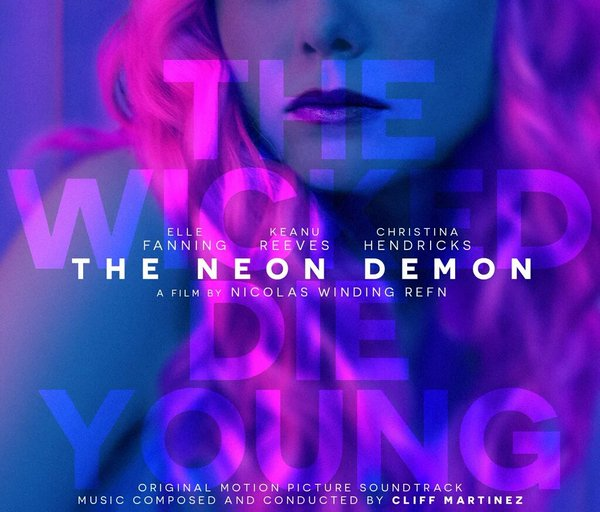 Soundtrack Review Cliff Martinez S Score For The Neon