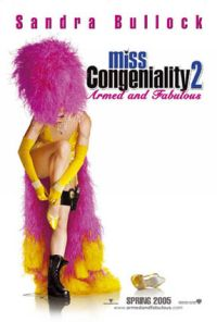 Miss Congeniality 2: Armed and Fabulous Movie Review