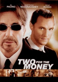Two for the Money Movie Review