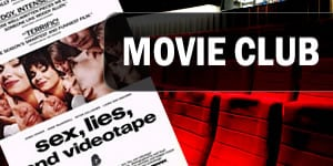 Sex, Lies, and Videotape - Movie Club