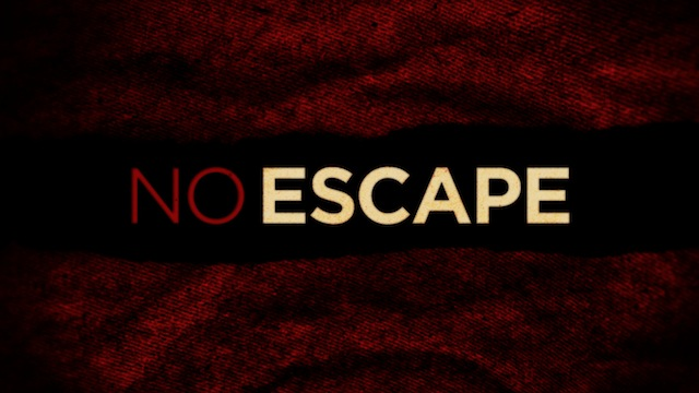 No Escape Trailer