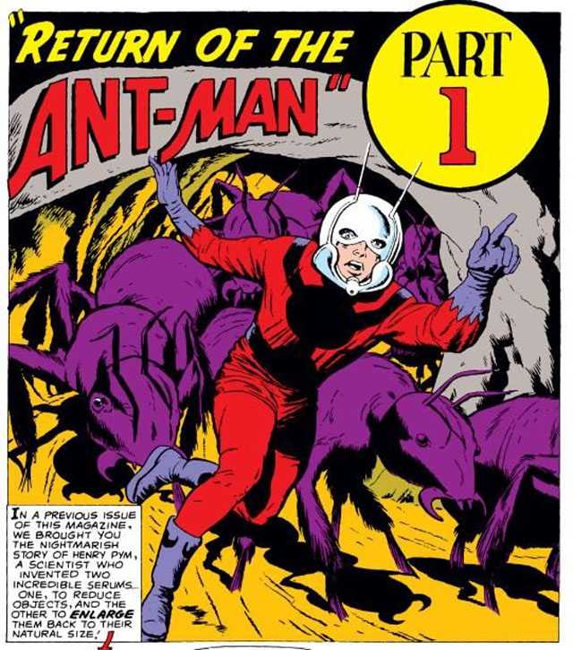 Pym didn't make his debut as Ant-Man until his second appearance in Tales to Astonish #35 in 1962.