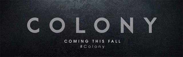 Colony Legendarys Sci Fi Series Will Stream On Netflix