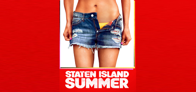 Check out the Staten Island Summer trailer!
