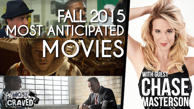 It's a fall movies preview on the latest episode of Most Craved..