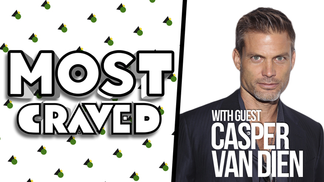 Casper Van Dien guest hosts the latest episode of Most Craved.