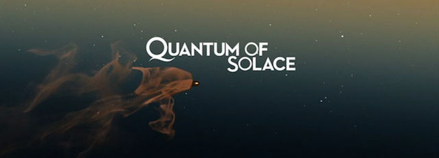 Another great James Bond theme song is the one for Quantum of Solace.