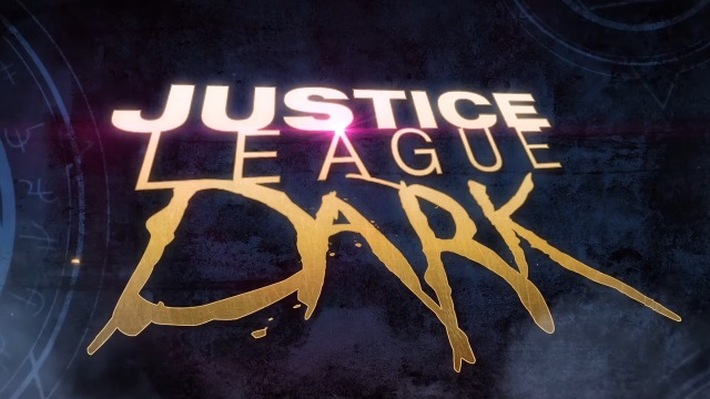 Justice League Dark: Trailer Debut for R-Rated DC Animated Movie