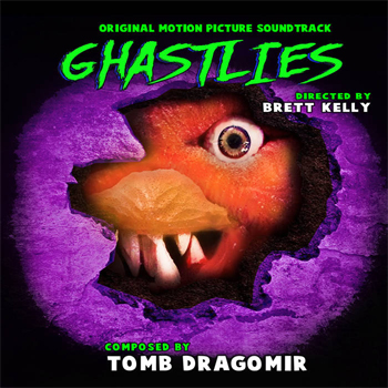 Tomb Dragomir Releases Official Ghastlies Soundtrack Album