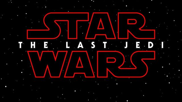 Star Wars Episode VIII Title Officially Revealed as Star Wars: The Last Jedi!