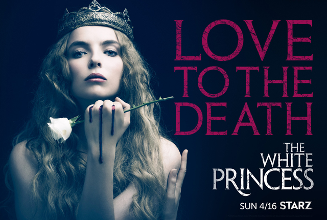 The White Princess Premiere Date & Trailer Revealed by Starz