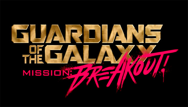 Guardians of the Galaxy - Mission: BREAKOUT! Set to Open May 27