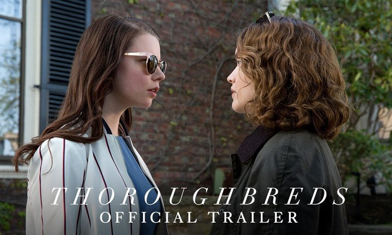 New Thoroughbreds Trailer with Anya Taylor-Joy & Olivia Cooke