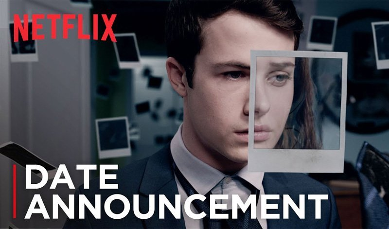 13 Reasons Why Season 2 to Launch on May 18