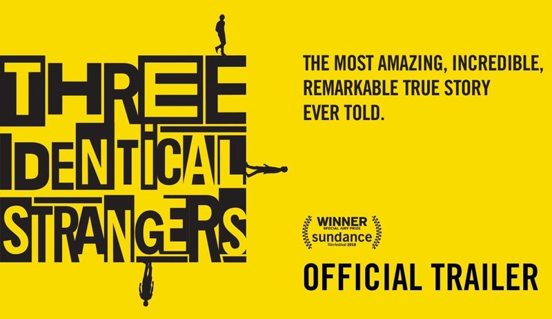 Trailer Reveals the True Story of Three Identical Strangers