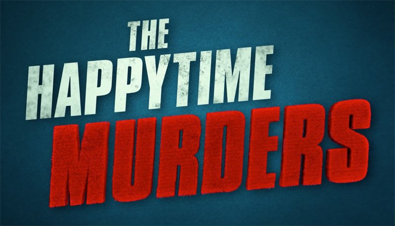 No Sesame. All Street. The Happytime Murders Trailer is Here!