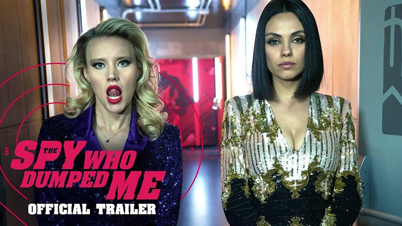 The Spy Who Dumped Me Official Trailer Released!