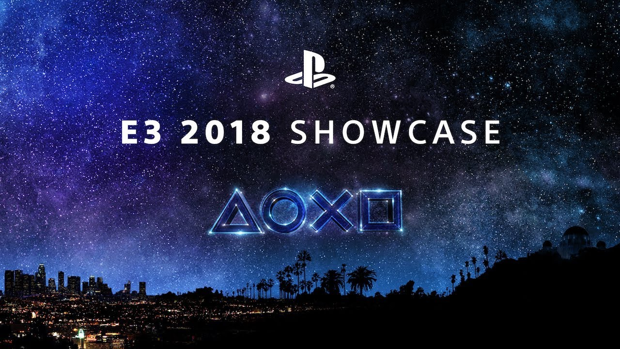 Watch the PlayStation E3 2018 Showcase Live Stream