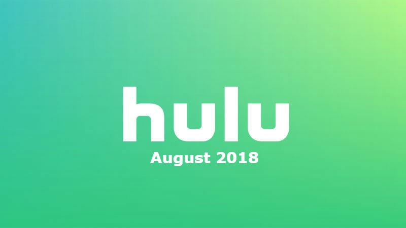 New to Hulu in August: All the Movies and Shows Coming and Going