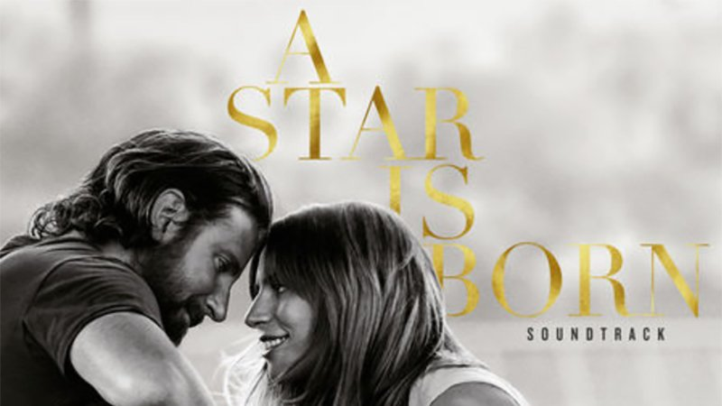 A Star is Born Soundtrack Now Available For Pre-Order