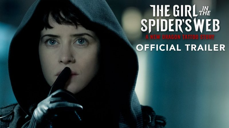 The Girl in the Spider's Web Trailer Captures Our Attention