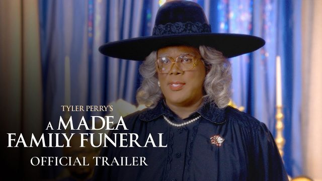 New Trailer for Tyler Perry's A Madea Family Funeral Released!