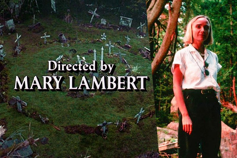 Exclusive: Mary Lambert's 9 Favorite Pet Sematary 1989 Memories