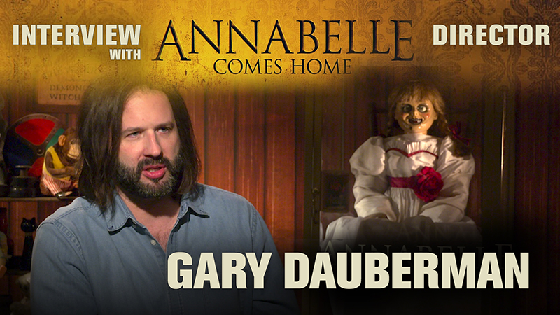 CS Video: Director & Writer Gary Dauberman Talks Annabelle Comes Home