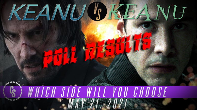 POLL RESULTS: Which Keanu Reeves Fourquel Will You See May 21, 2021?