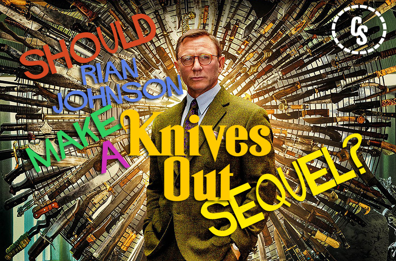 POLL: Should Rian Johnson Make a Knives Out Sequel?