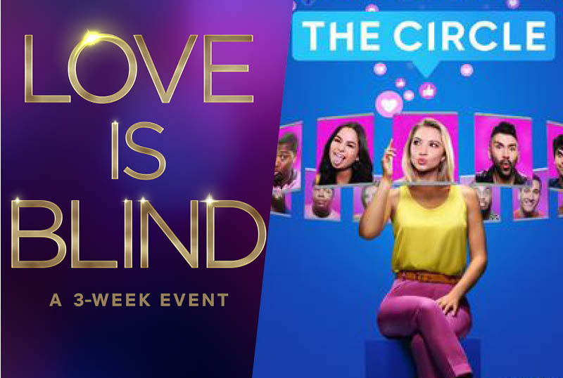 Netflix Renews Love is Blind, The Circle, Rhythm + Flow