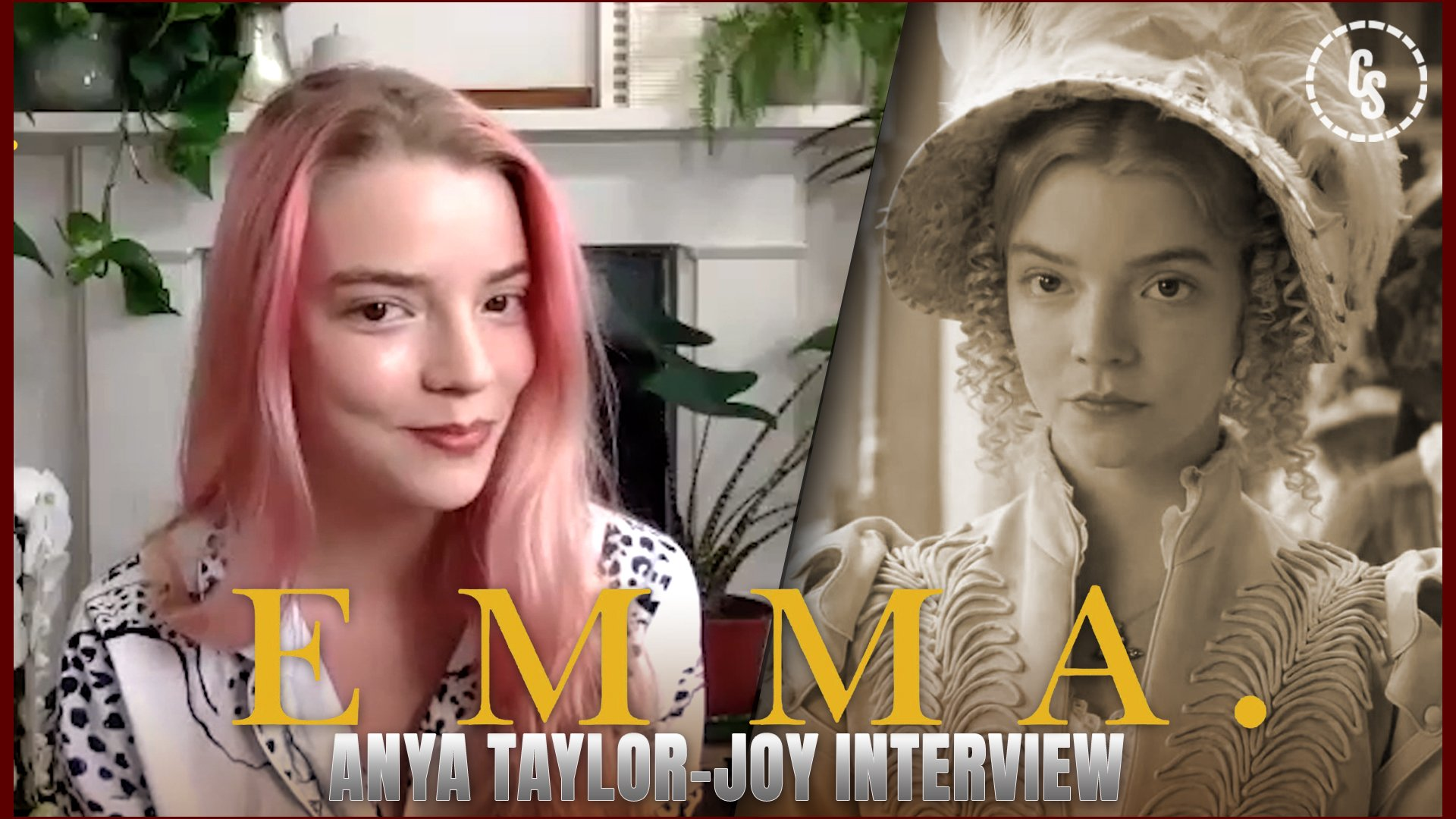 CS Video: Emma Interview with Anya Taylor-Joy!