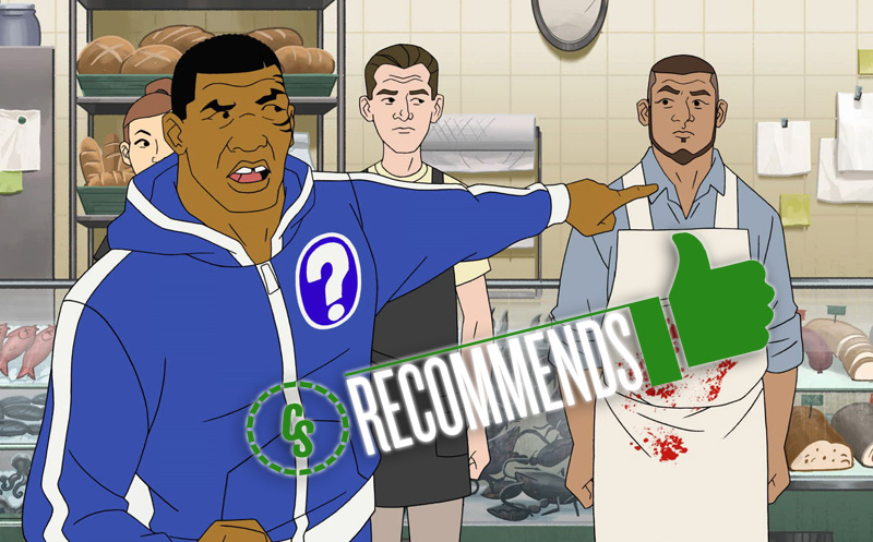 CS Recommends: Mike Tyson Mysteries, Plus Comics, Movies & More!