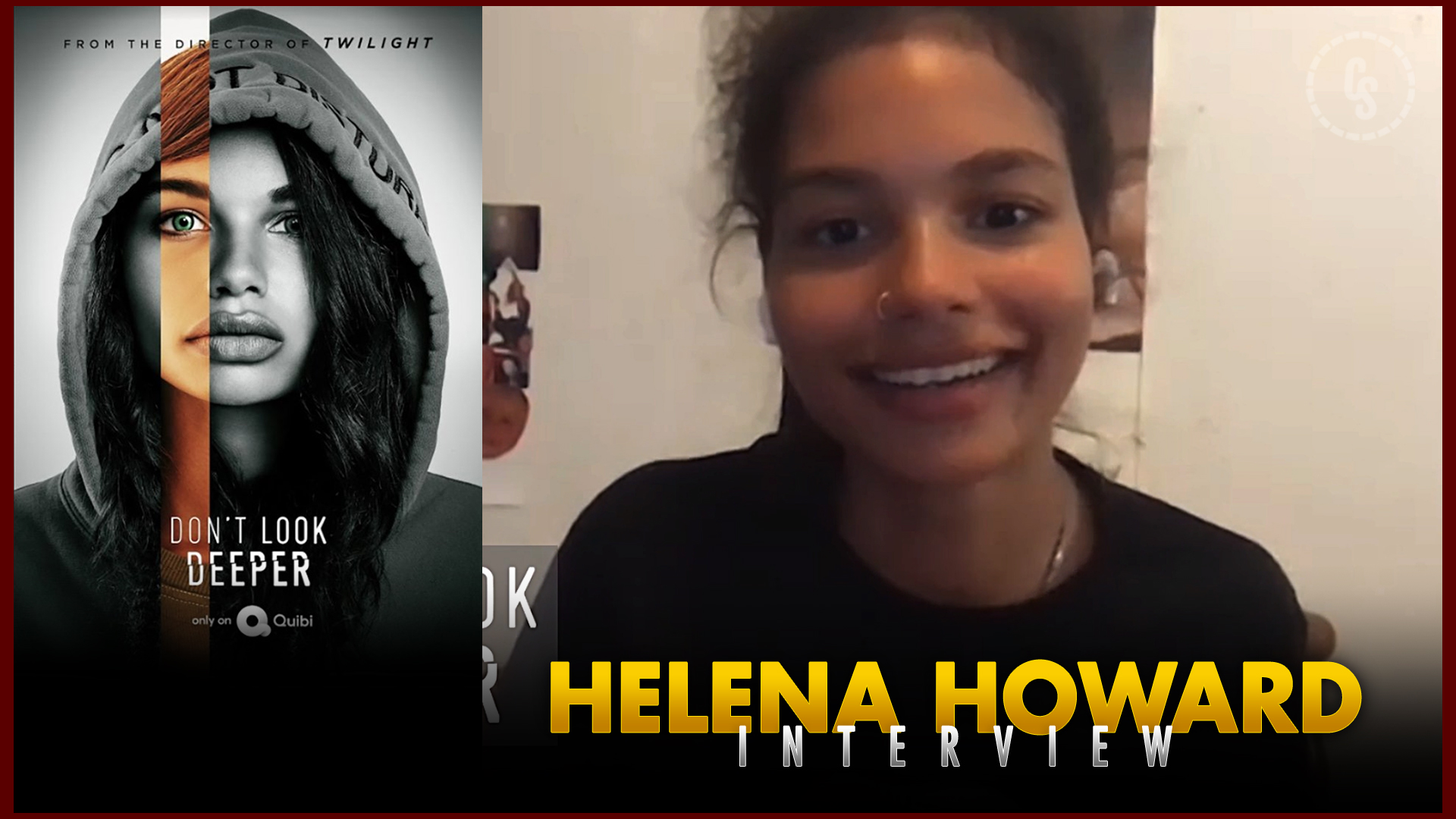 CS Video: Don't Look Deeper Interview With Star Helena Howard