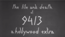 'The Life and Death of 9413: A Hollywood Extra'
