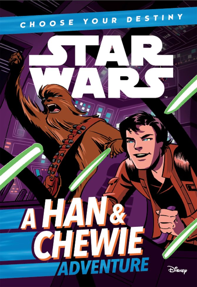 Choose Your Destiny: A Han & Chewie Adventure, by Cavan Scott